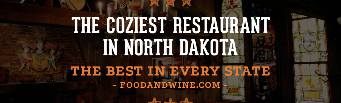The Coziest Restaurant in North Dakota